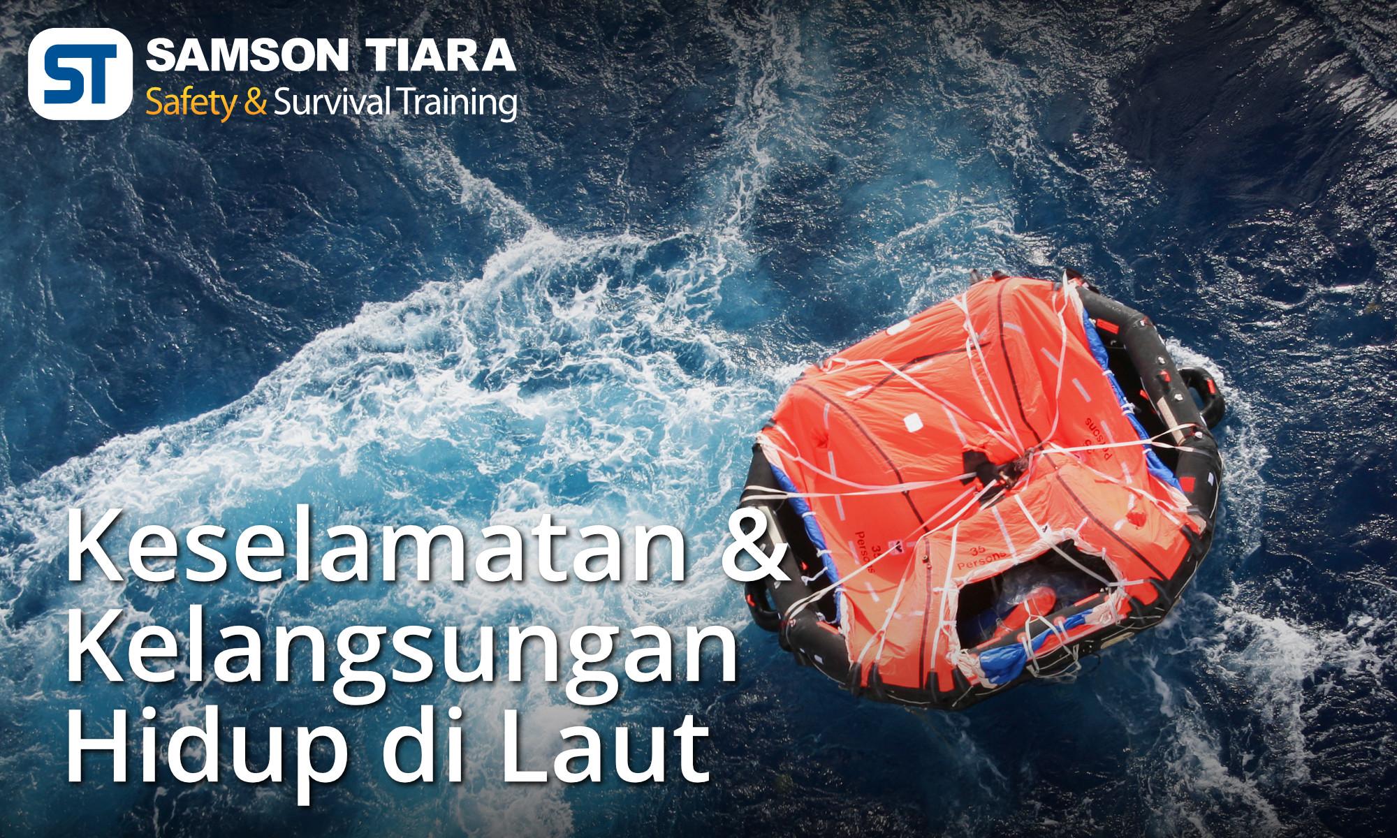 Keselamatan dan Kelangsungan Hidup di Laut