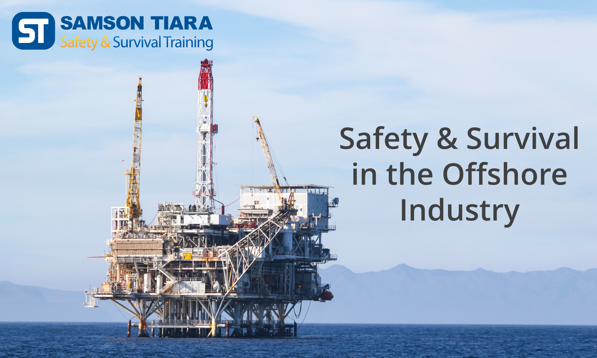 Safety & Survival in the Offshore Industry